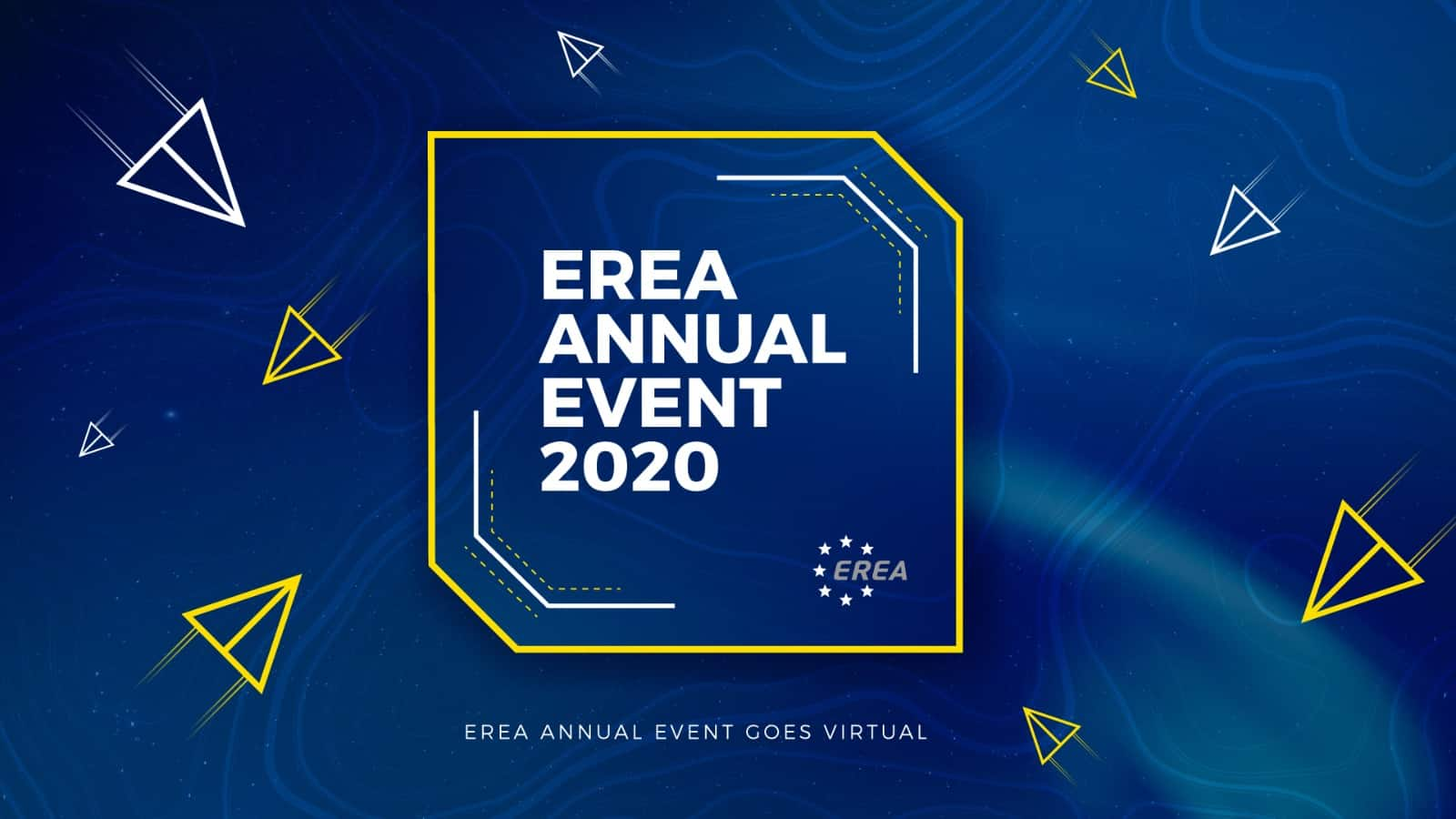 EREA Annual Event Goes Virtual! 16th of November, 2020